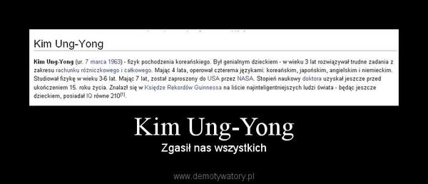 Kim Ung-Yong – Zgasił nas wszystkich