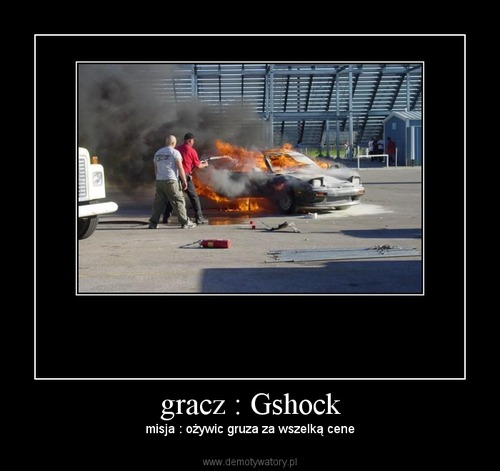 gracz : Gshock