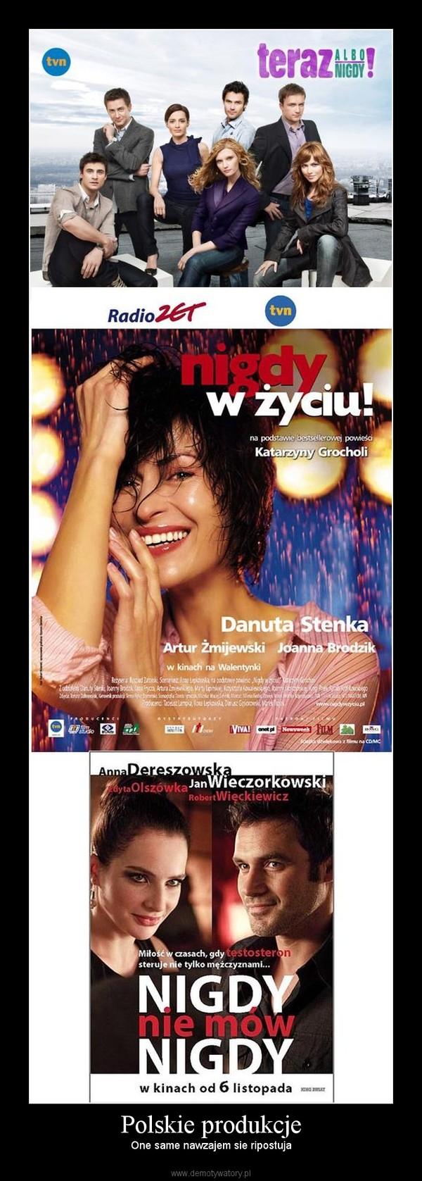 Polskie produkcje – One same nawzajem sie ripostuja