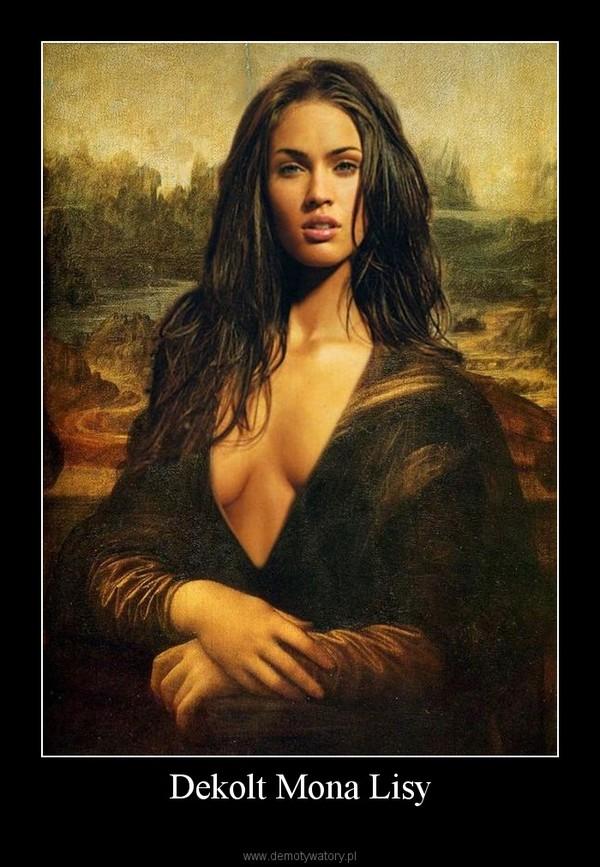 Dekolt Mona Lisy –