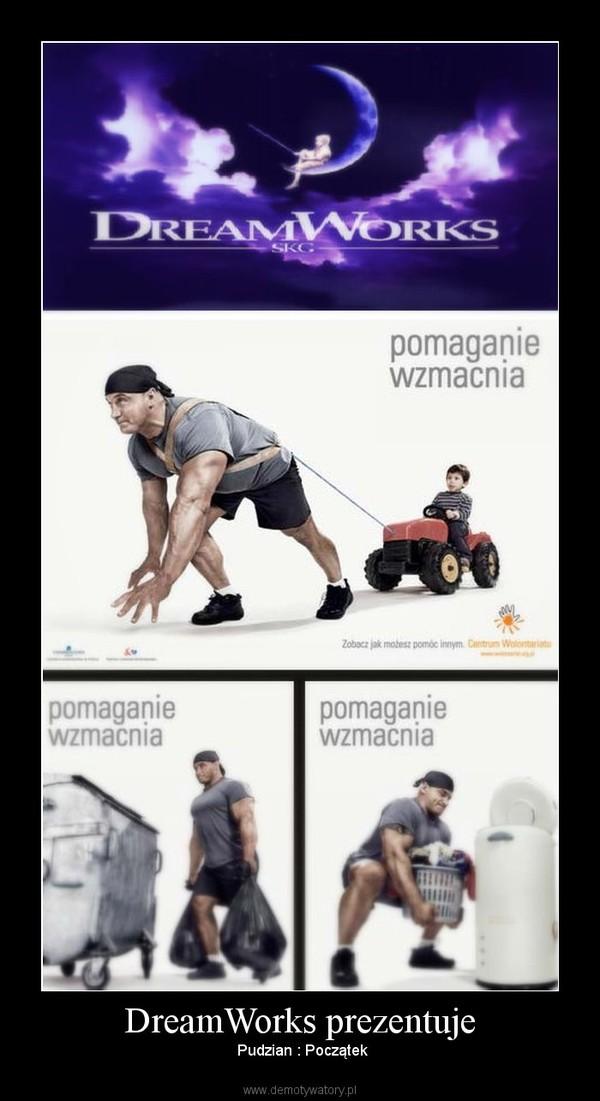 DreamWorks prezentuje –  Pudzian : Początek