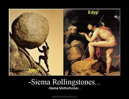 -Siema Rollingstones...