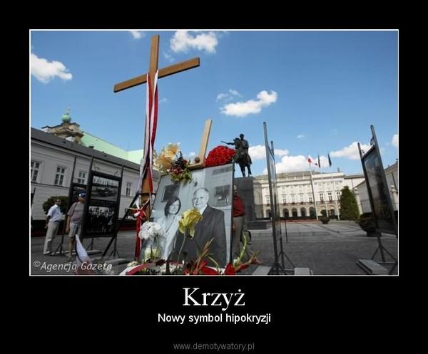 Krzyż – Nowy symbol hipokryzji