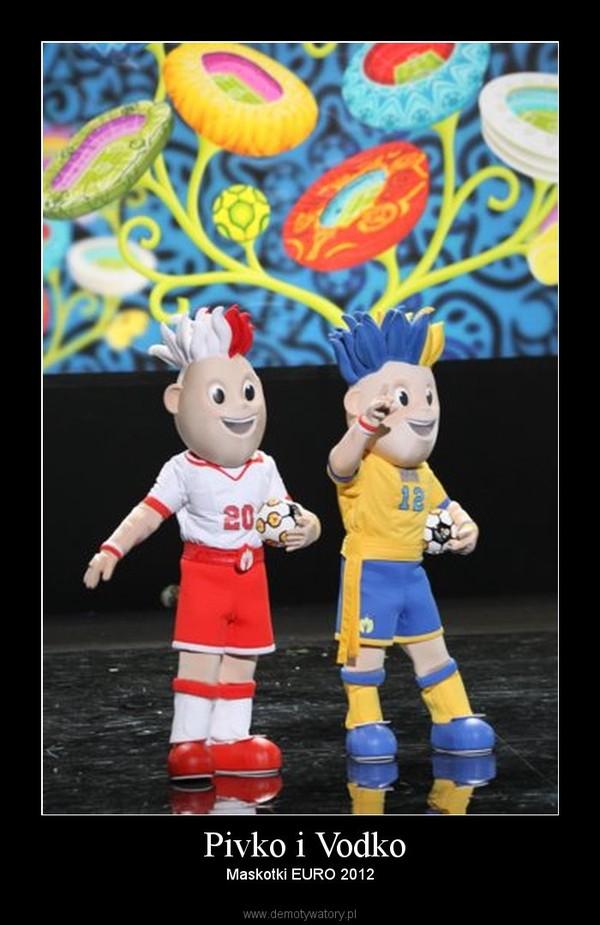 Pivko i Vodko – Maskotki EURO 2012