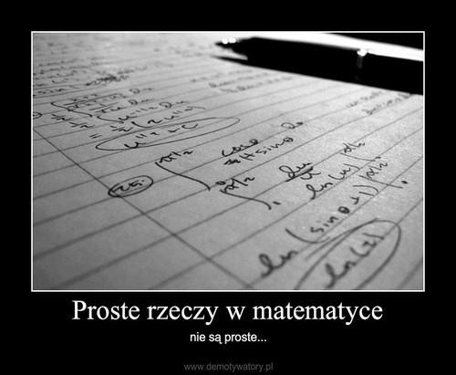 Proste rzeczy w matematyce