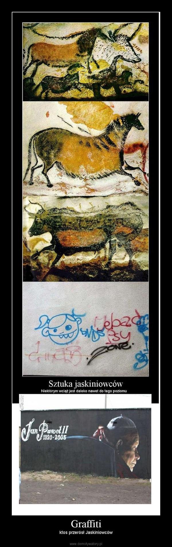 Graffiti – ktos przerósł Jaskiniowców