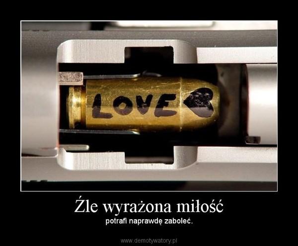 Źle wyrażona miłość – potrafi naprawdę zaboleć.