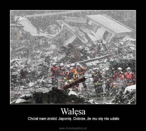 Wałęsa – Chciał nam zrobić Japonię. Dobrze, że mu się nie udało