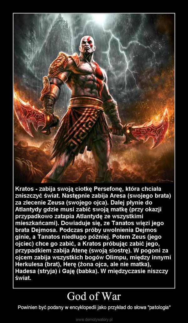 """God of War – Powinien być podany w encyklopedii jako przykład do słowa """"patologia"""""""