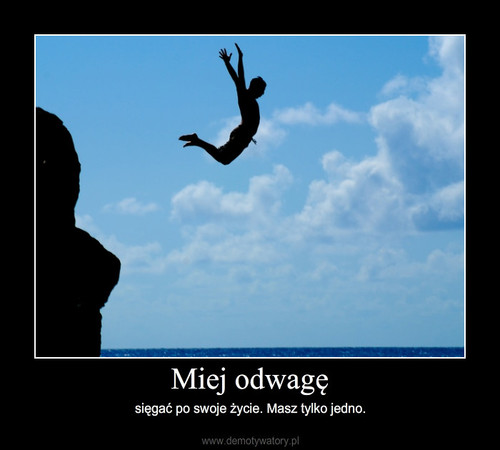 Miej odwagę
