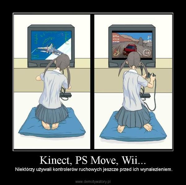 Kinect, PS Move, Wii... – Niektórzy używali kontrolerów ruchowych jeszcze przed ich wynalezieniem.