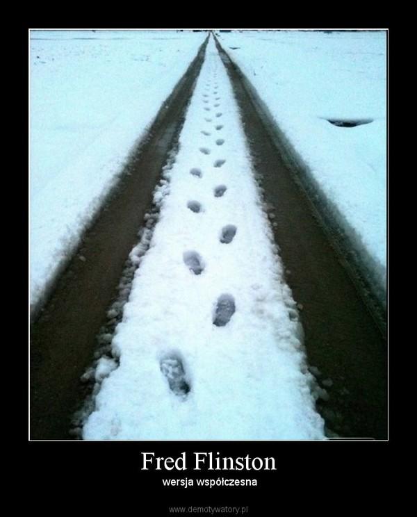 Fred Flinston – wersja współczesna