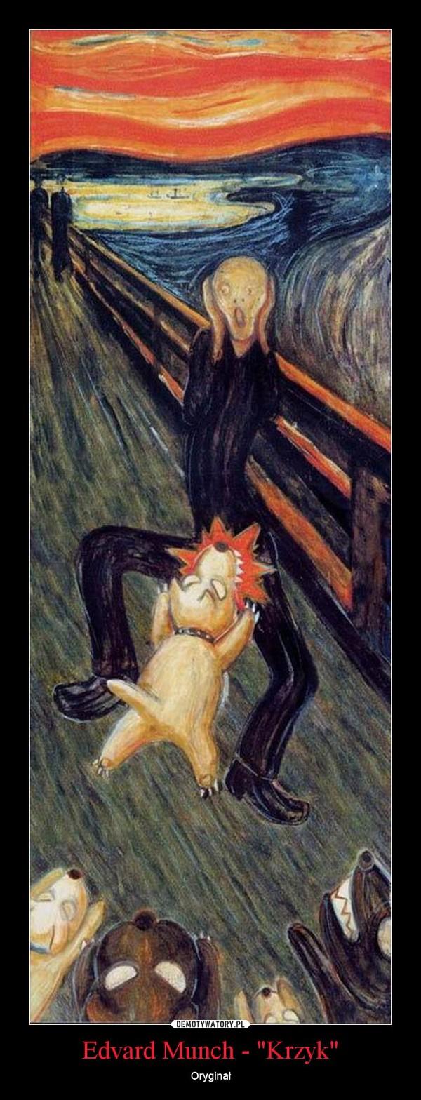 """Edvard Munch - """"Krzyk"""" – Oryginał"""