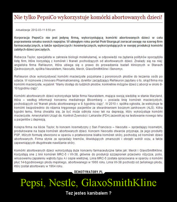 Pepsi, Nestle, GlaxoSmithKline – Tez jestes kanibalem ?