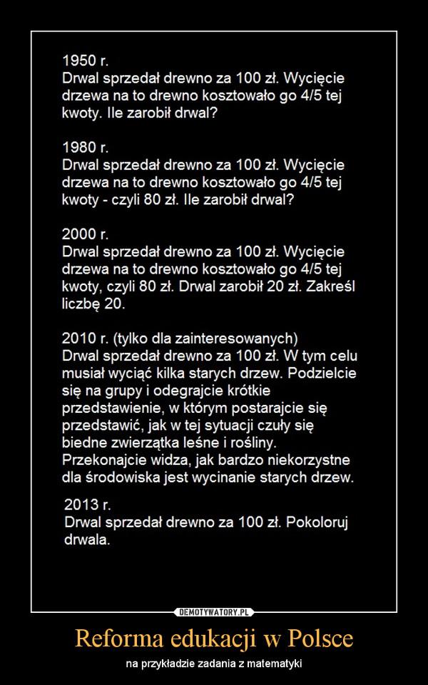 Reforma edukacji w Polsce – na przykładzie zadania z matematyki