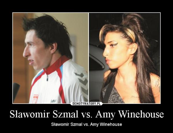 Sławomir Szmal vs. Amy Winehouse – Sławomir Szmal vs. Amy Winehouse