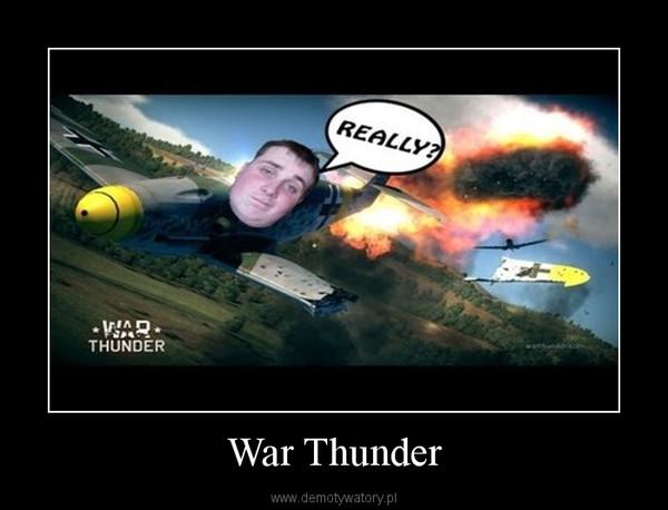 War Thunder –