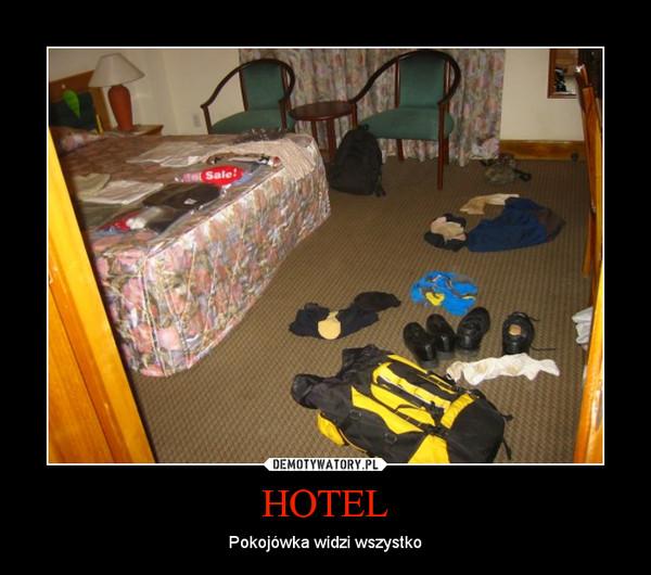 HOTEL – Pokojówka widzi wszystko