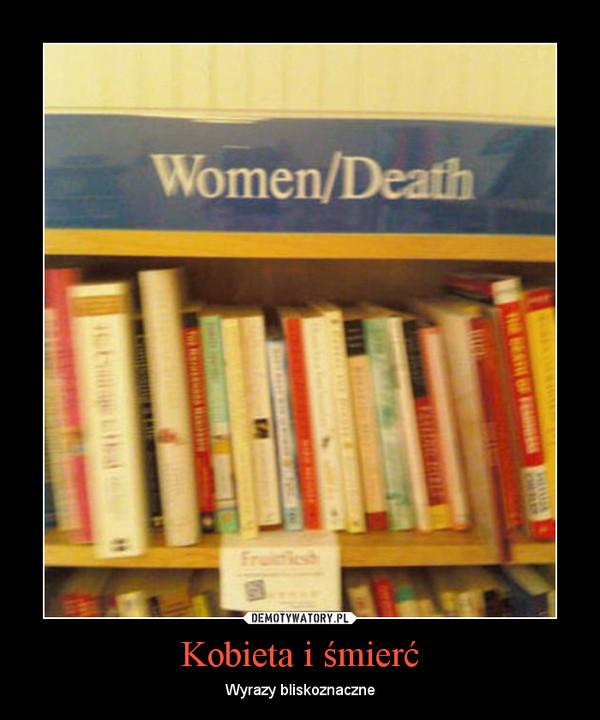 Kobieta i śmierć – Wyrazy bliskoznaczne