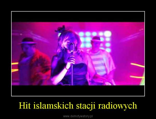 Hit islamskich stacji radiowych –