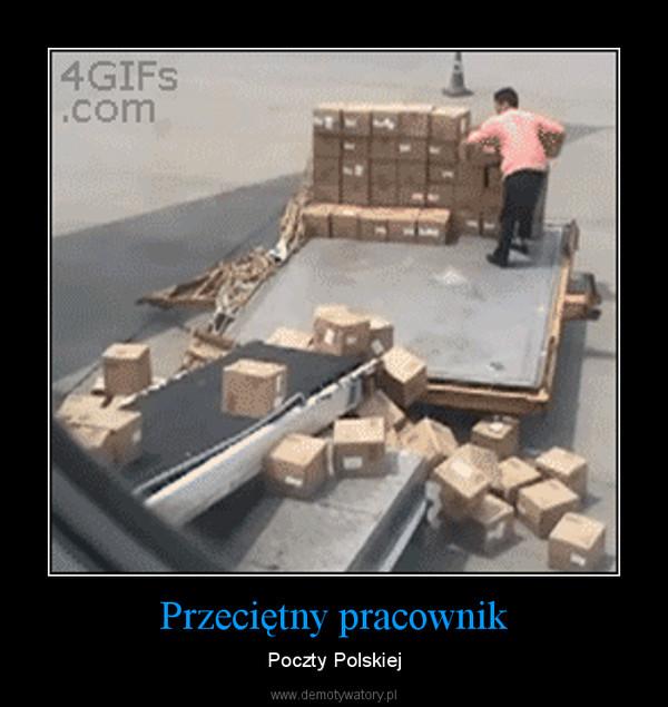 Przeciętny pracownik – Poczty Polskiej