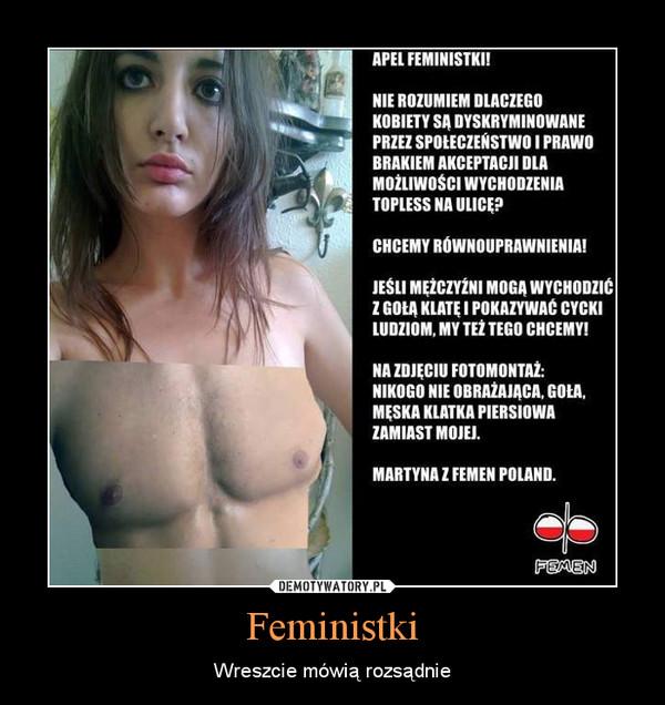 Feministki – Wreszcie mówią rozsądnie