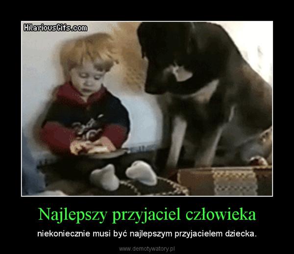 Najlepszy przyjaciel człowieka – niekoniecznie musi być najlepszym przyjacielem dziecka.