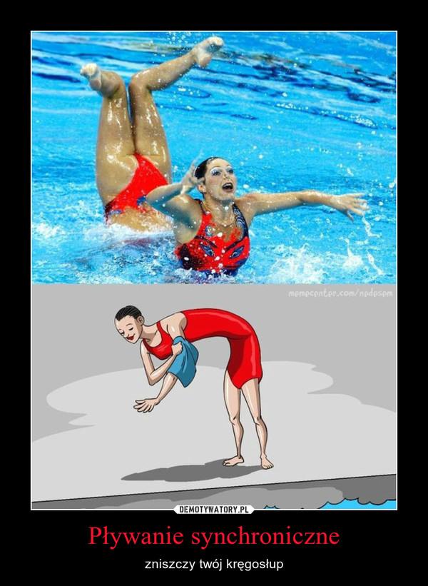 Pływanie synchroniczne – zniszczy twój kręgosłup