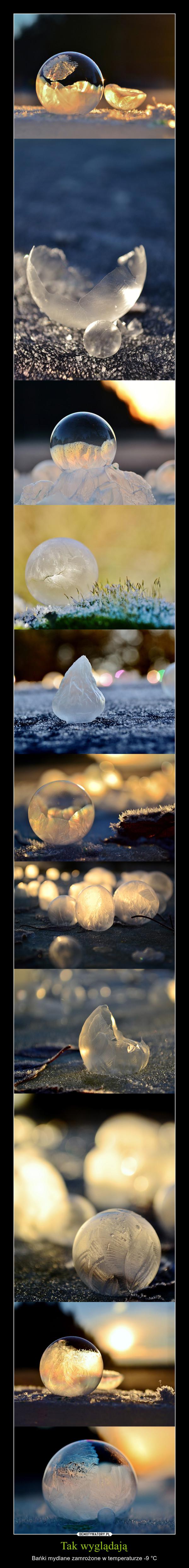 Tak wyglądają – Bańki mydlane zamrożone w temperaturze -9 °C