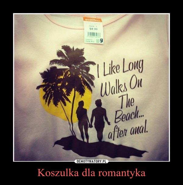 Koszulka dla romantyka –