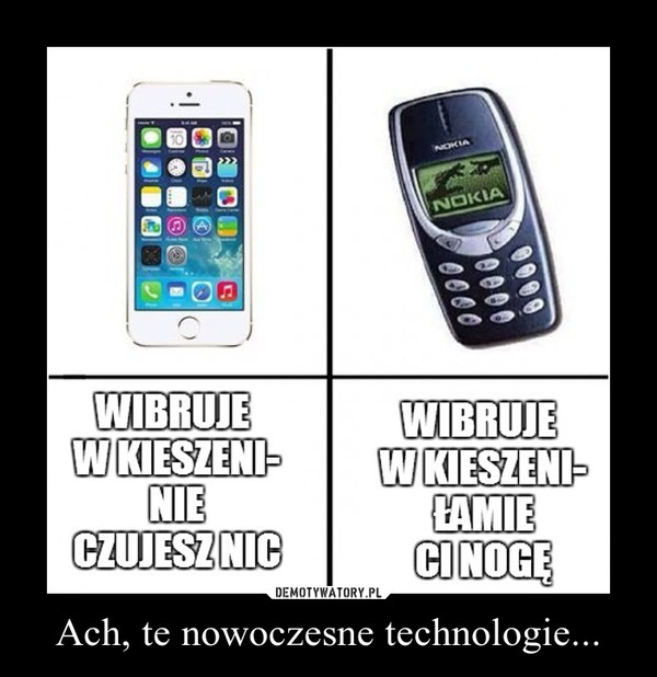 Ach, te nowoczesne technologie... –