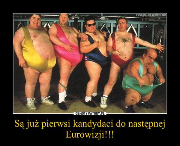 Są już pierwsi kandydaci do następnej Eurowizji!!! –