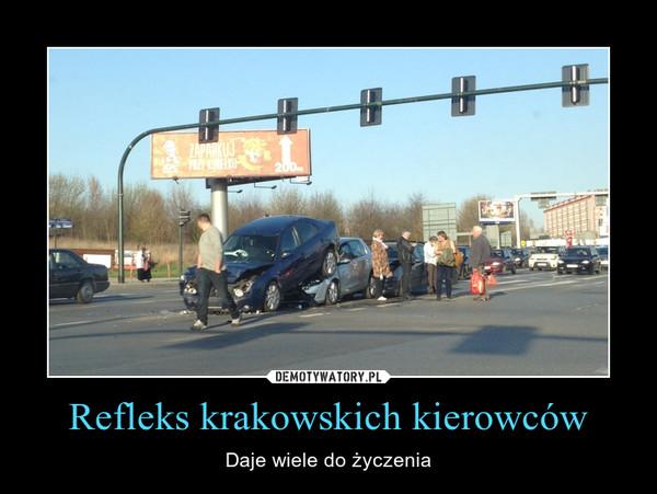 Refleks krakowskich kierowców – Daje wiele do życzenia