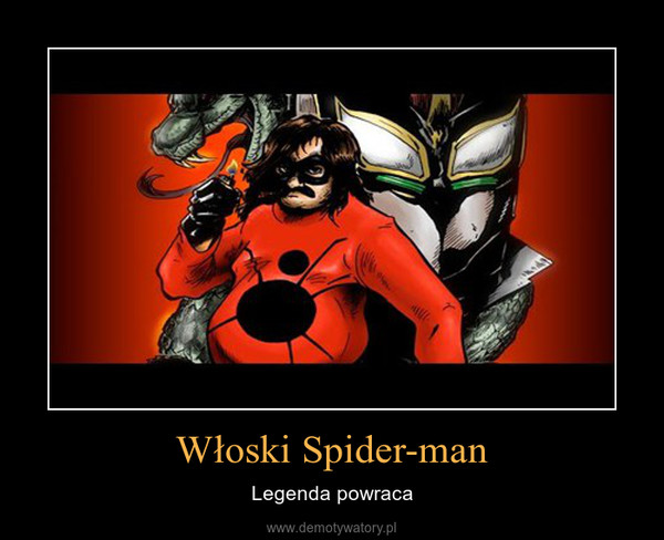 Włoski Spider-man – Legenda powraca