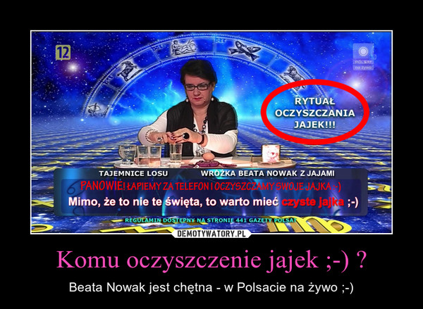 Komu oczyszczenie jajek ;-) ? – Beata Nowak jest chętna - w Polsacie na żywo ;-)