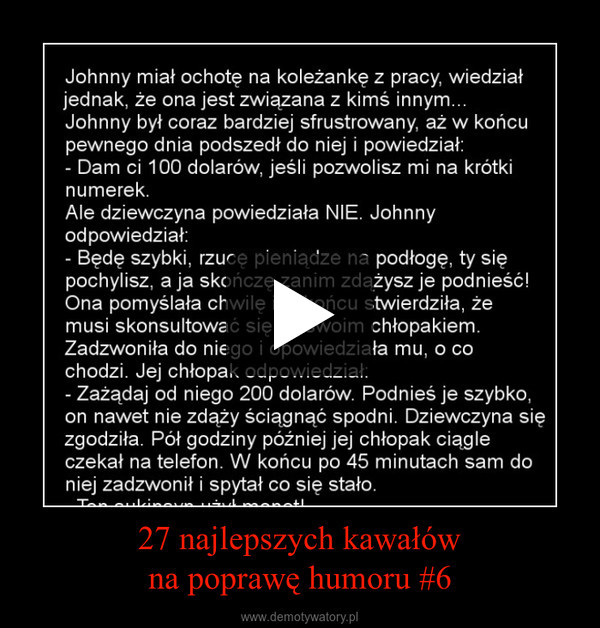 27 najlepszych kawałówna poprawę humoru #6 –