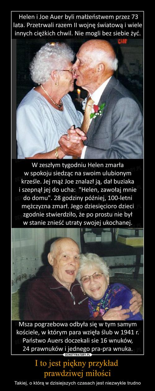 I to jest piękny przykład  prawdziwej miłości