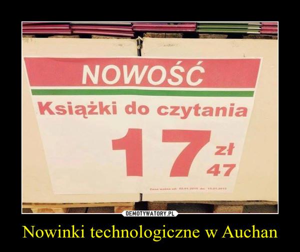 Nowinki technologiczne w Auchan –