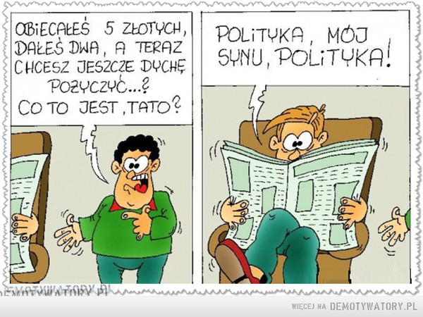 ... to jest polityka –