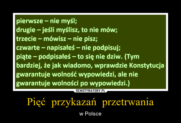 Pięć  przykazań  przetrwania – w Polsce