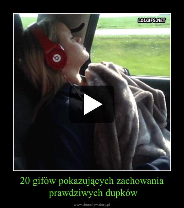 20 gifów pokazujących zachowania prawdziwych dupków –