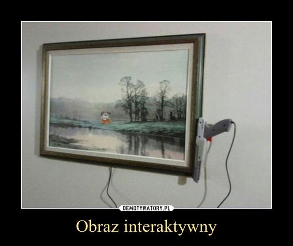 Obraz interaktywny –