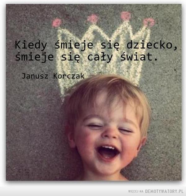 Słyszeć śmiech dziecka –