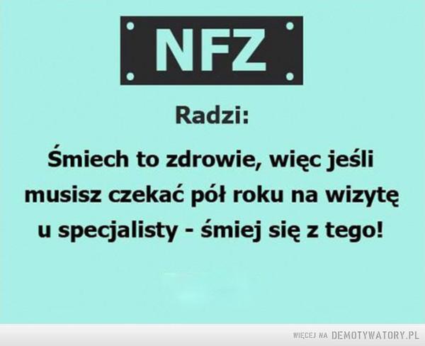 NFZ radzi: –