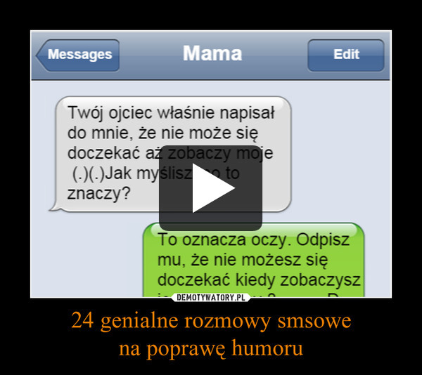 24 genialne rozmowy smsowena poprawę humoru –