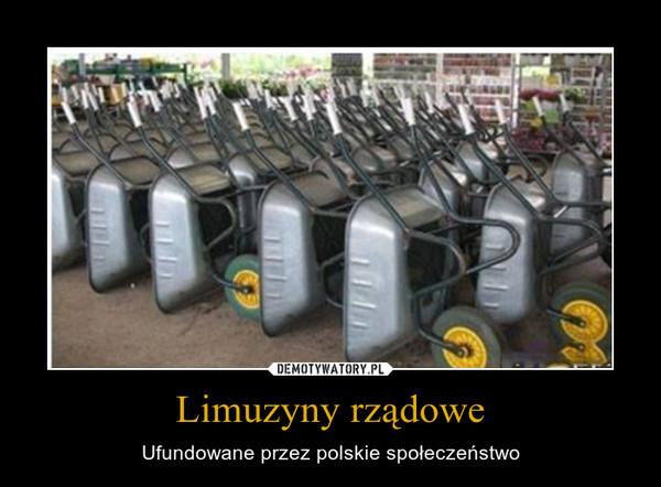 Limuzyny rządowe – Ufundowane przez polskie społeczeństwo