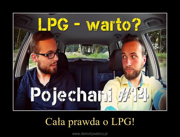 Cała prawda o LPG! –