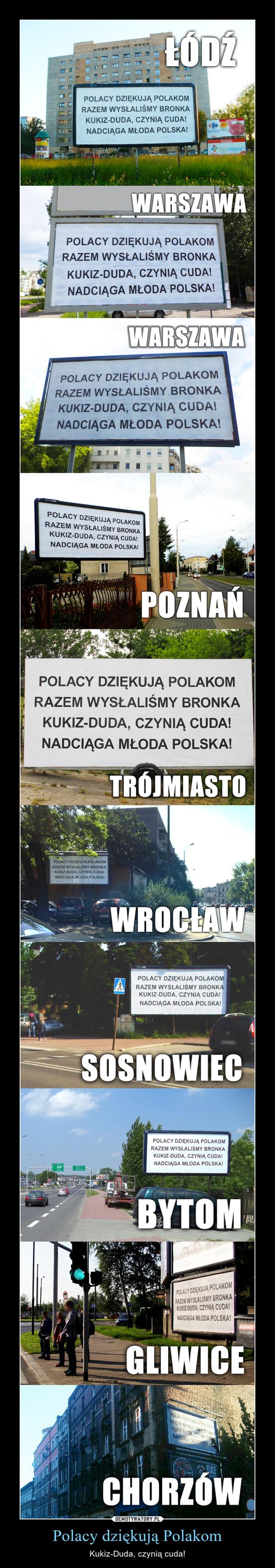 Polacy dziękują Polakom – Kukiz-Duda, czynią cuda!