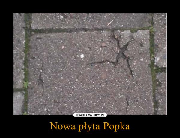 Nowa płyta Popka –