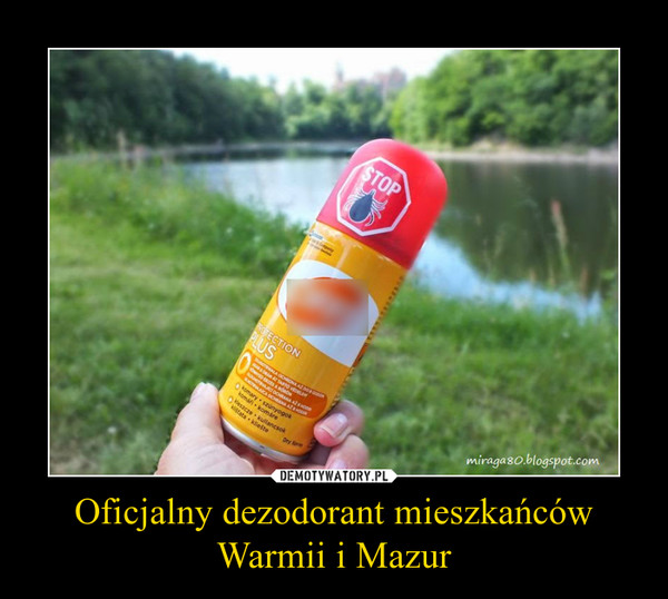 Oficjalny dezodorant mieszkańcówWarmii i Mazur –